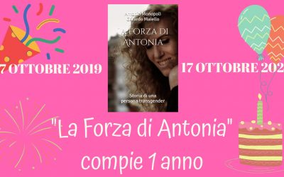 """""""La Forza di Antonia"""" compie 1 anno"""