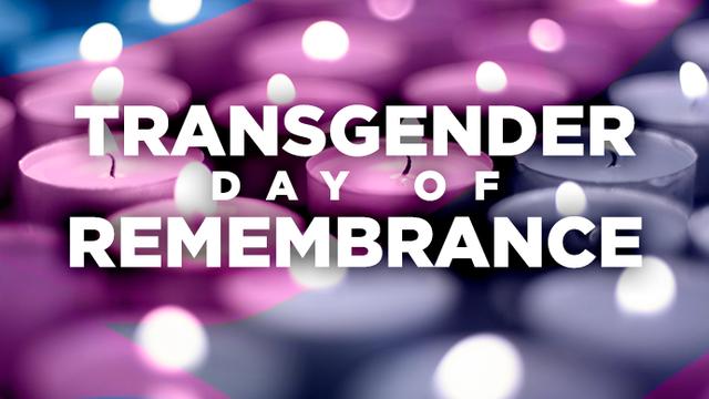 TDoR 2020 – Transgender Day of Remembrance