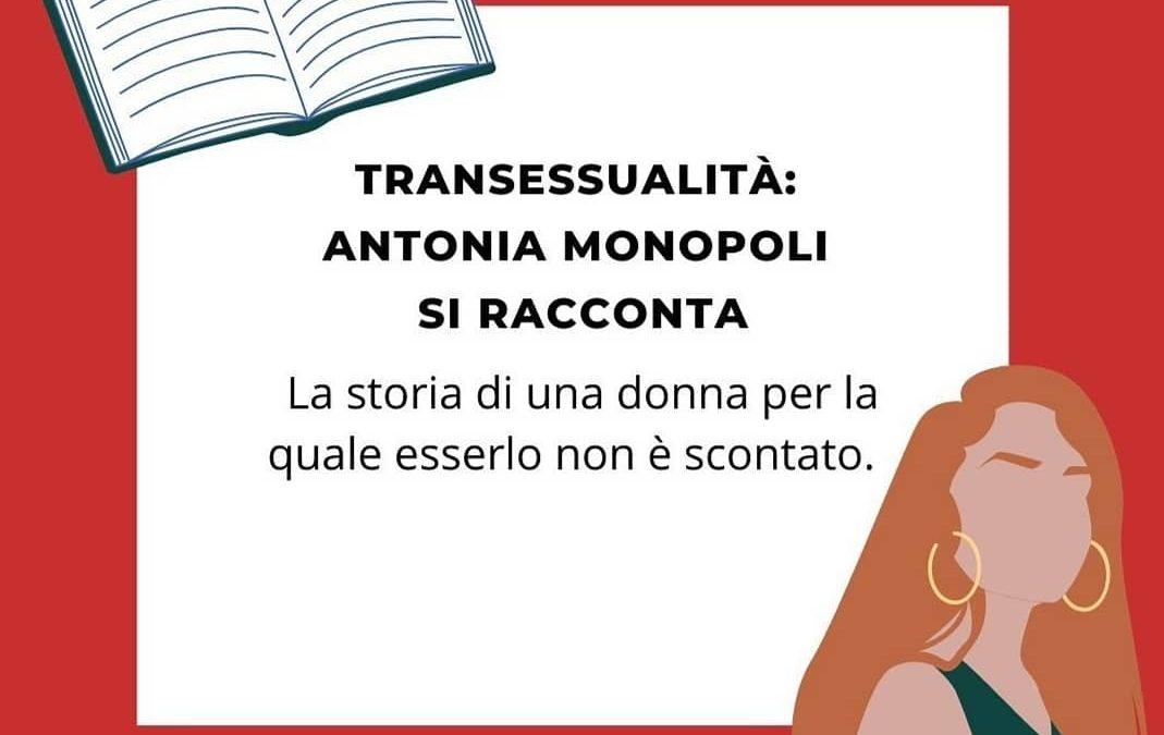 Transessualità: Antonia Monopoli si racconta