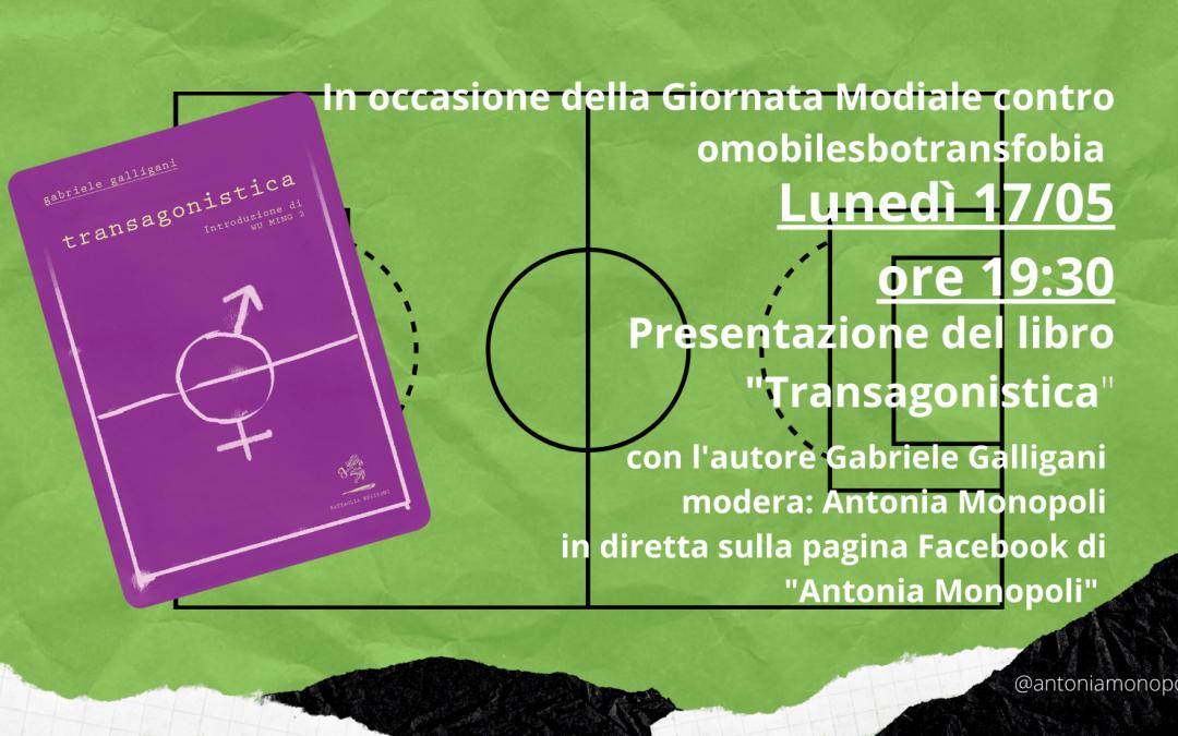 "Presentazione del libro ""Transagonistica"" di Gabriele Galligani"